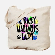 Crazy Malinois Lady Tote Bag