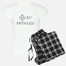 DIG MY MUSCLES (large design) Pajamas