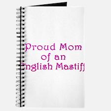 Proud Mom of an English Mastiff Journal