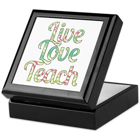 Live Love Teach Keepsake Box