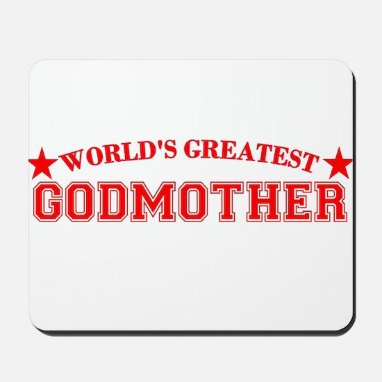 Worlds Greatest Godmother Mousepad