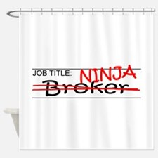 Job Ninja Broker Shower Curtain