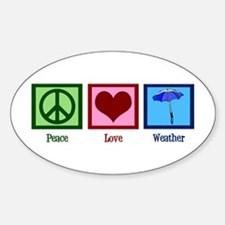 Peace Love Weather Decal