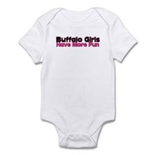 Buffalo Girls Have More Fun Infant Bodysuit