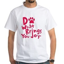 Do What Brings You Joy, Red Shirt