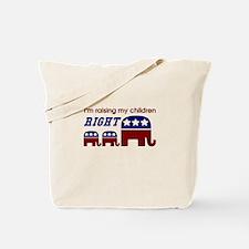 Raising My Children Right Tote Bag