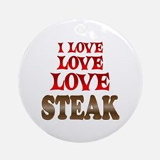 Love Love Steak Ornament (Round)