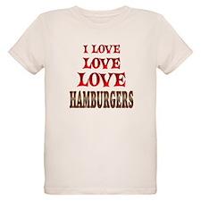 Love Love Hamburgers T-Shirt