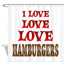 Love Love Hamburgers Shower Curtain