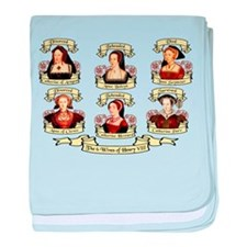 Fates Of Henry VIII Wives baby blanket