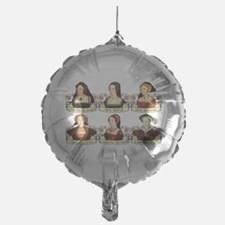 Six Wives Of Henry VIII Balloon