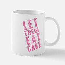 Let Them Eat Cake Pink Mug