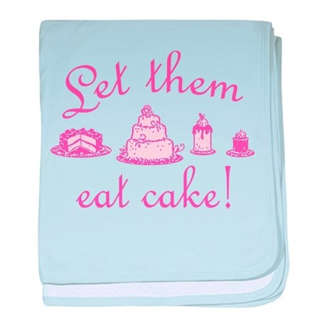Sweet Pink Let Them Eat Cake baby blanket
