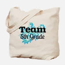 Team 5th Grade Tote Bag