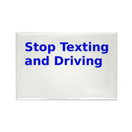 Stop Texting and Driving Rectangle Magnet