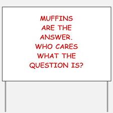 muffin Yard Sign