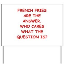 french fries Yard Sign