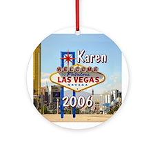 Karen 2006 Las Vegas Personalized Ornament (Round)
