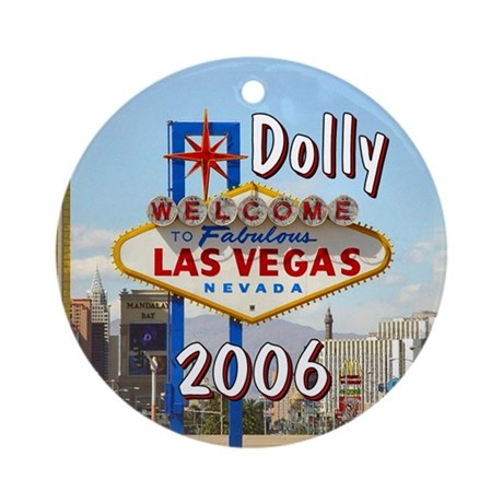 Dolly 2006 Las Vegas Personalized Ornament (Round)