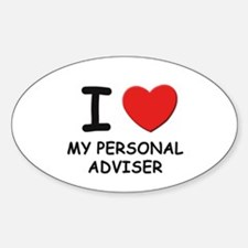 I love personal advisers Oval Decal