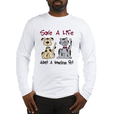 Adopt A Homeless Pet Long Sleeve T-Shirt