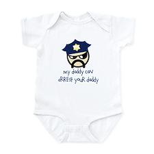 My Daddy Can Arrest Your Dadd Infant Bodysuit