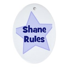 Shane Rules Oval Ornament