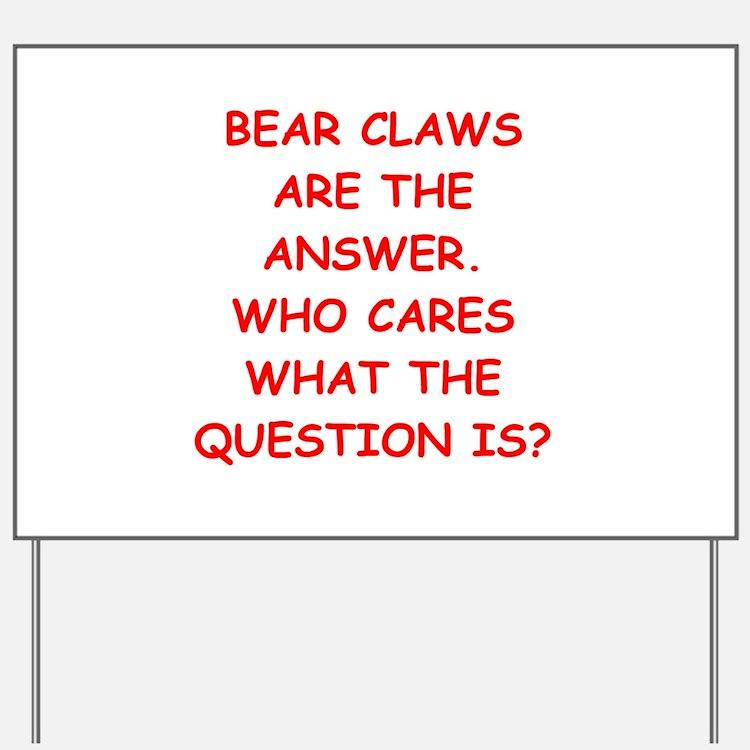 bear claws Yard Sign