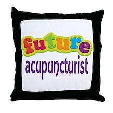 Future Acupuncturist Throw Pillow
