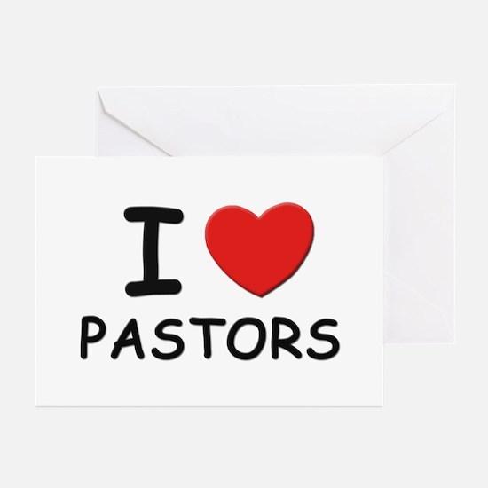 I love pastors Greeting Cards (Pk of 10)