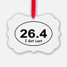 "26.4 ""I Got Lost"" Ornament"