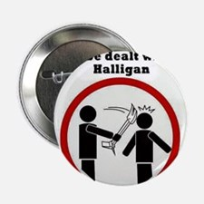 "Stupidity will be dealt with a halligan 2.25"" Butt"