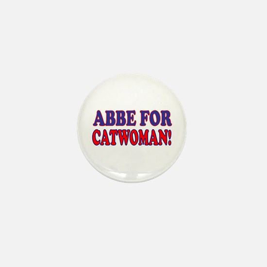 """""""Abby For Catwoman"""" Mini Button (100 pack)"""