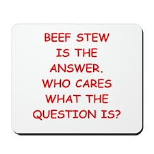beef stew Mousepad