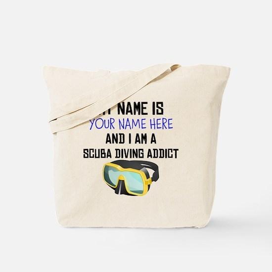 Custom Scuba Diving Addict Tote Bag