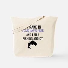 Custom Fishing Addict Tote Bag