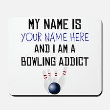 Custom Bowling Addict Mousepad