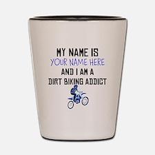 Custom Dirt Biking Addict Shot Glass