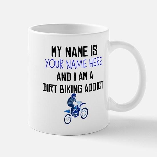Custom Dirt Biking Addict Mug