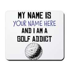 Custom Golf Addict Mousepad