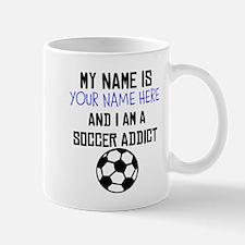 Custom Soccer Addict Mug