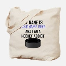 Custom Hockey Addict Tote Bag