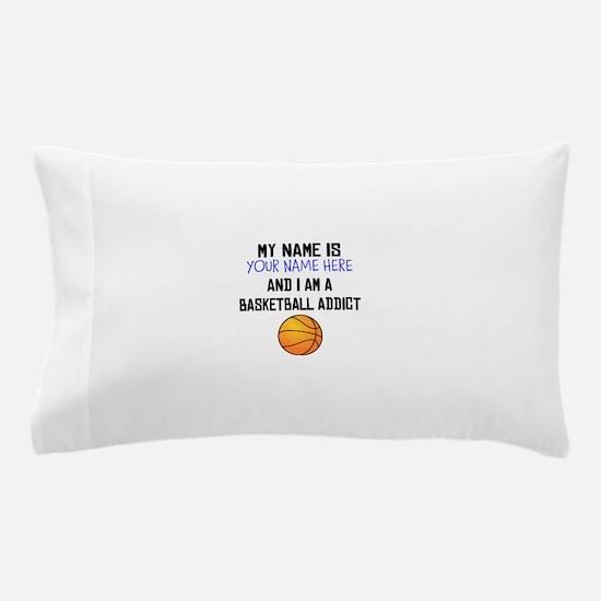 Custom Basketball Addict Pillow Case