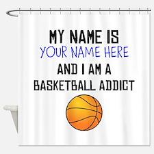 Custom Basketball Addict Shower Curtain