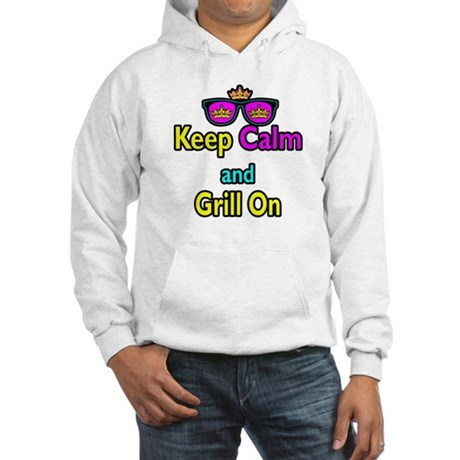Crown Sunglasses Keep Calm And Grill On Hooded Swe
