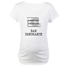 Ban ignorance not books Shirt