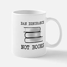 Ban ignorance not books Mug