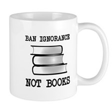 Ban ignorance not books Mug