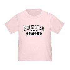 Big Sister Est. 2014 T