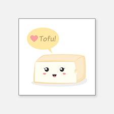 Kawaii tofu asking people to love tofu Square Stic